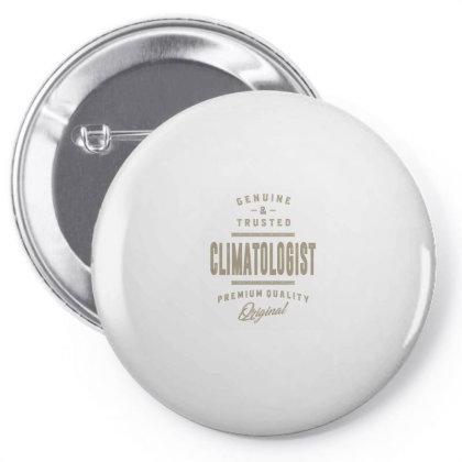 Genuine Climatologist Pin-back Button Designed By Rafaellopez