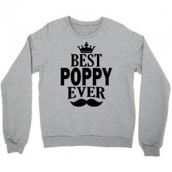 Best Poppy Ever Crewneck Sweatshirt | Artistshot