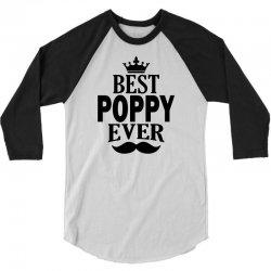Best Poppy Ever 3/4 Sleeve Shirt | Artistshot