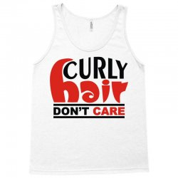 curly hair don't care Tank Top   Artistshot