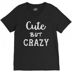 cute but crazy V-Neck Tee | Artistshot