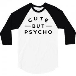 cute but psycho (2) 3/4 Sleeve Shirt   Artistshot