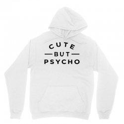 cute but psycho (2) Unisex Hoodie   Artistshot