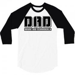 d.a.d drunk and disorderly 3/4 Sleeve Shirt | Artistshot