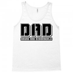 d.a.d drunk and disorderly Tank Top | Artistshot
