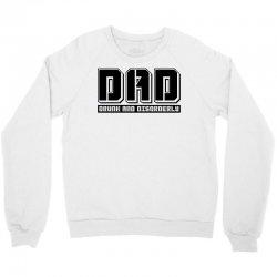 d.a.d drunk and disorderly Crewneck Sweatshirt | Artistshot