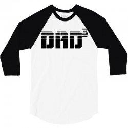 dad 3 3/4 Sleeve Shirt | Artistshot