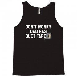 dad has duct tape Tank Top | Artistshot