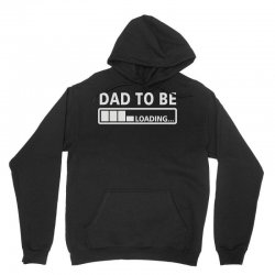 dad to be loading Unisex Hoodie | Artistshot