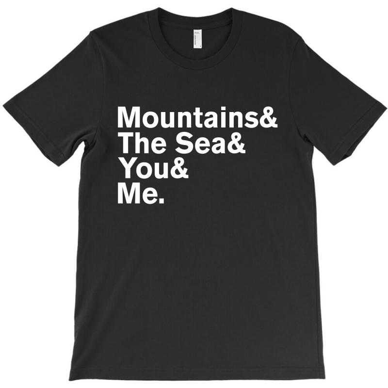 It's Only Mountains & Sea & Prince & Me T-shirt | Artistshot