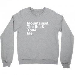 It's Only Mountains & Sea & Prince & Me Crewneck Sweatshirt | Artistshot