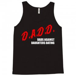 dadd dads against daughters dating Tank Top | Artistshot