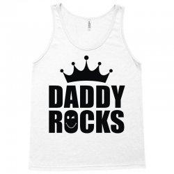 daddy rocks Tank Top | Artistshot