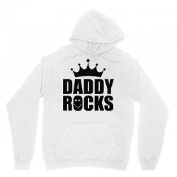 daddy rocks Unisex Hoodie | Artistshot
