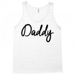 daddy Tank Top   Artistshot