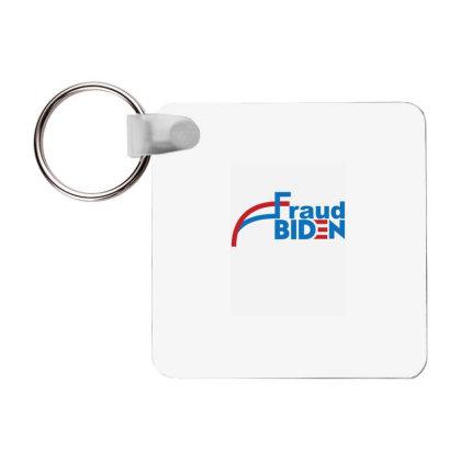 Voter Fraud 2020 1 Frp Square Keychain Designed By Kakashop