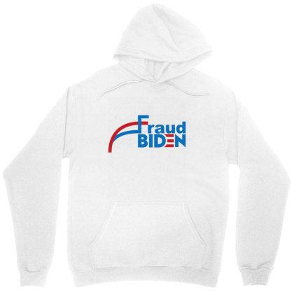 Voter Fraud 2020 1 Unisex Hoodie Designed By Kakashop