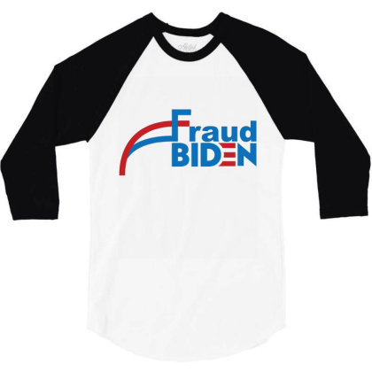 Voter Fraud 2020 1 3/4 Sleeve Shirt Designed By Kakashop