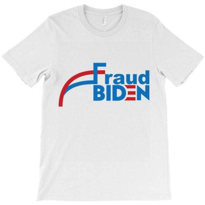 Voter Fraud 2020 1 T-shirt Designed By Kakashop