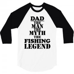 dads daddys fishing fisherman 3/4 Sleeve Shirt | Artistshot