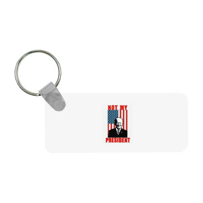 Joe Biden Not My President Frp Rectangle Keychain Designed By Kakashop