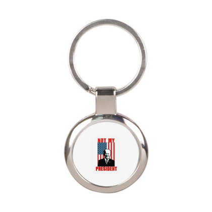 Joe Biden Not My President Round Keychain Designed By Kakashop
