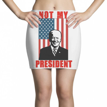 Joe Biden Not My President Mini Skirts Designed By Kakashop