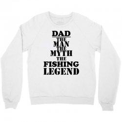 dads daddys fishing fisherman Crewneck Sweatshirt | Artistshot