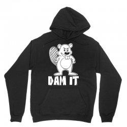 dam it beaver Unisex Hoodie   Artistshot