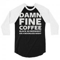 damn fine coffee 3/4 Sleeve Shirt | Artistshot