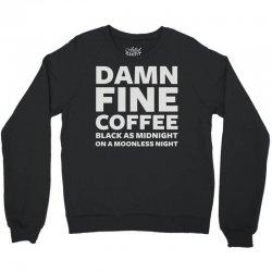 damn fine coffee Crewneck Sweatshirt | Artistshot