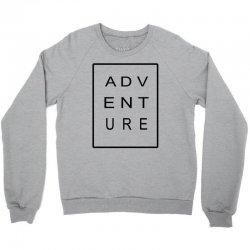ADVENTURE Crewneck Sweatshirt | Artistshot