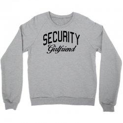 security girlfriend Crewneck Sweatshirt | Artistshot
