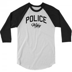 police wifey 3/4 Sleeve Shirt | Artistshot
