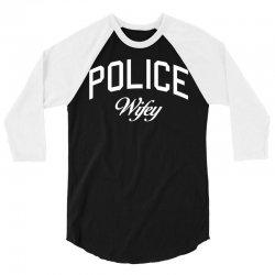 police wifey 3/4 Sleeve Shirt   Artistshot