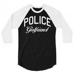 police girlfriend w 3/4 Sleeve Shirt | Artistshot