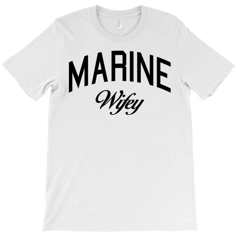 Marine Wifey T-shirt | Artistshot