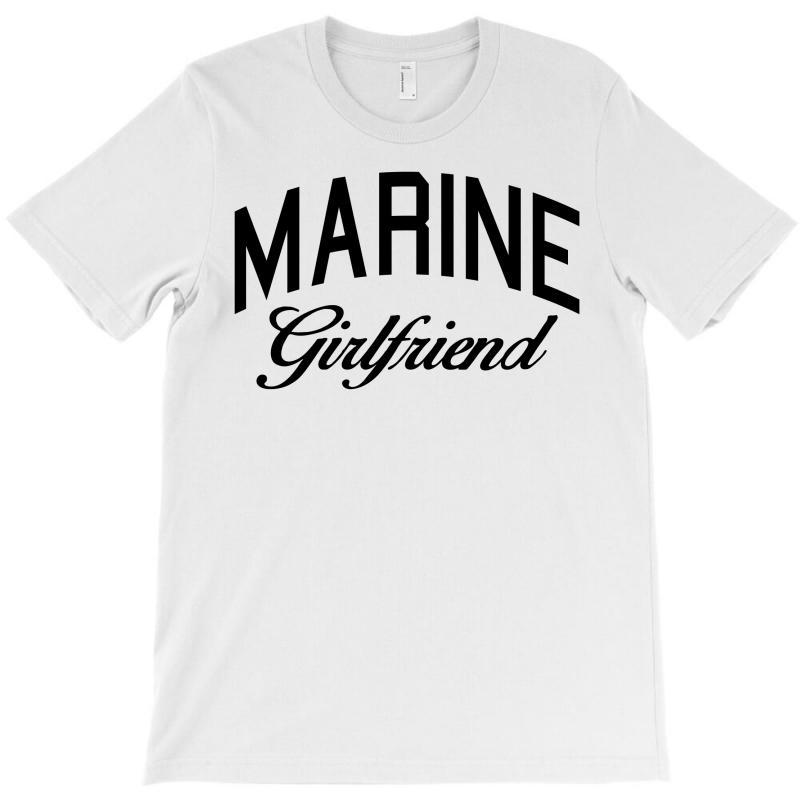 Marine Girlfriend T-shirt | Artistshot