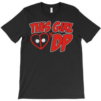 This Girl Loves Dp T-shirt Designed By Monstore
