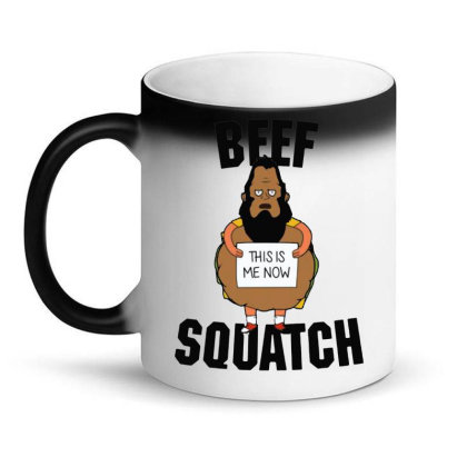 Beef Squatch This Is Me Now Magic Mug Designed By Loye771290