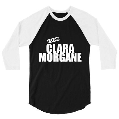 I Love Clara Morgane 3/4 Sleeve Shirt Designed By Word Power