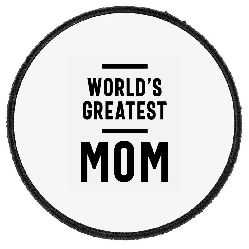 Womens World's Greatest Mom | Mom Grandma Tee Gifts Round Patch | Artistshot