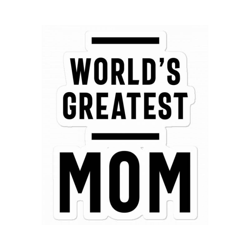 Womens World's Greatest Mom   Mom Grandma Tee Gifts Sticker   Artistshot