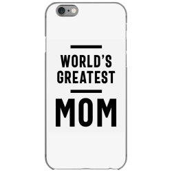 Womens World's Greatest Mom | Mom Grandma Tee Gifts iPhone 6/6s Case | Artistshot