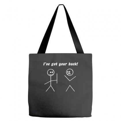 I've Got Your Back Tote Bags Designed By Nurmasit1