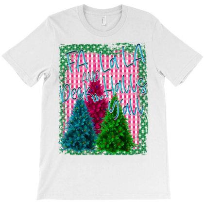 Fa La La Yall T-shirt Designed By Badaudesign