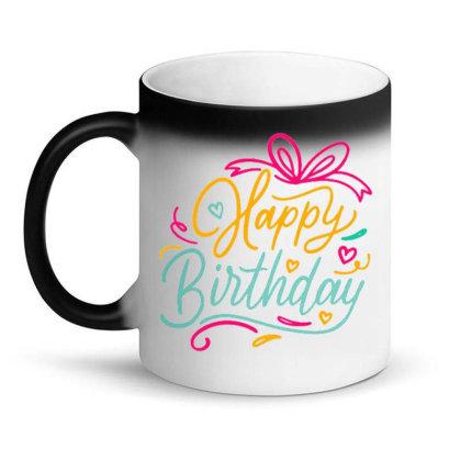 Happy Birthday 3 Magic Mug Designed By Ndaart