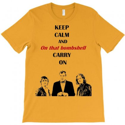 Grand Tour Keep Calm Bombshell T-shirt Designed By Mdk Art