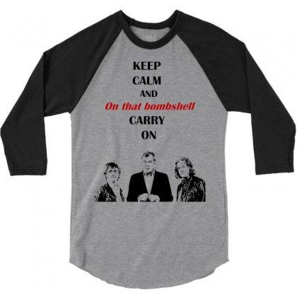 Grand Tour Keep Calm Bombshell 3/4 Sleeve Shirt Designed By Mdk Art