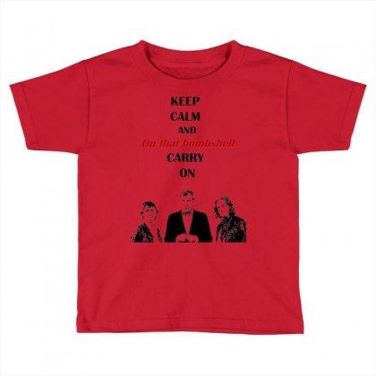 Grand Tour Keep Calm Bombshell Toddler T-shirt Designed By Mdk Art
